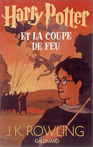 Harry Potter et la Coupe de Feu (Harry Potter, #4)
