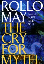 The Cry for Myth Pdf Book