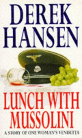 Lunch with Mussolini