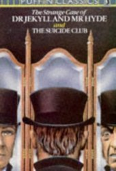 The Strange Case Of Dr. Jekyll and Mr. Hyde and The Suicide Club Pdf Book