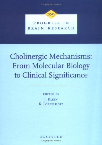 Cholinergic Mechanisms: From Molecular Biology to Clinical Significance