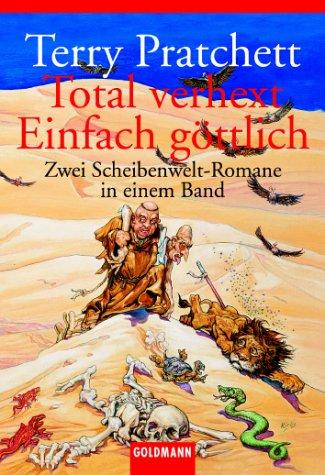 Total Verhext / Einfach Göttlich