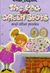 The Pig With Green Spots And Other Stories (Enid Blyton's Popular Rewards Series V)