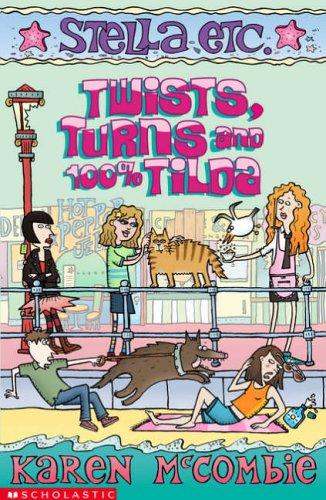 Twists, Turns and 100% Tilda (Stella Etc., #6)