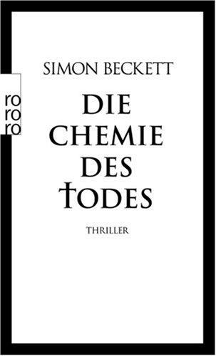 Die Chemie des Todes (David Hunter, #1)