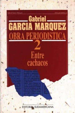 Obra Periodistica 2 - Entre Cachacos