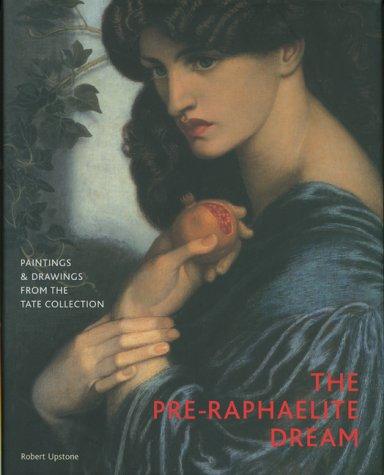 The Pre-Raphaelite Dream