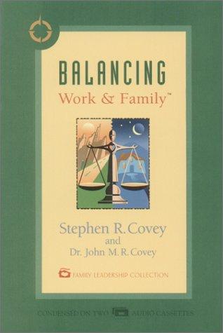 Balancing Work & Family [Abridged]