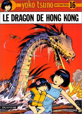 Le Dragon de Hong Kong (Yoko Tsuno #16)