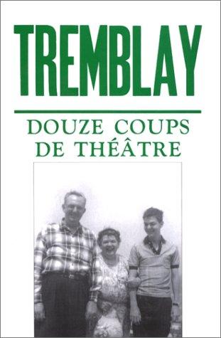 Douze coups de théâtre