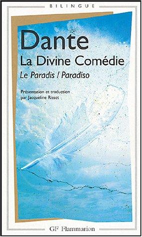 La Divine Comédie Le Paradis - Edition bilingue français-italien