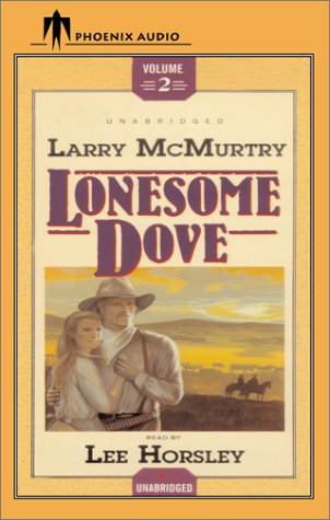 Lonesome Dove (Part 2 of 3)