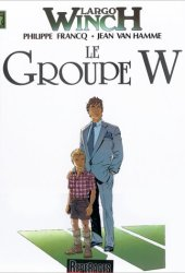Le Groupe W (Largo Winch, #2)