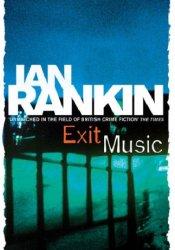Exit Music (Inspector Rebus, #17) Pdf Book
