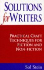 Solutions For Writers: Practical Craft Techniques For Fiction And Non Fiction