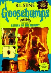Return of the Mummy (Goosebumps Presents TV Episode, #4) Pdf Book
