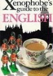 The Xenophobe's Guide to the English Pdf Book