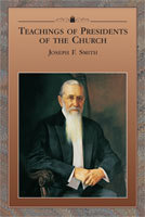 Teachings of Presidents of the Church: Joseph F. Smith