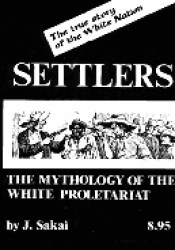 Settlers: The Mythology of the White Proletariat Pdf Book