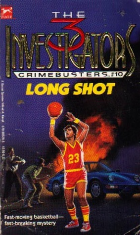 Long Shot (The Three Investigators: Crimebusters, #10)