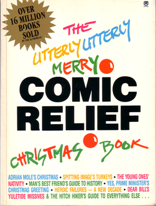 The Utterly Utterly Merry Comic Relief Christmas Book