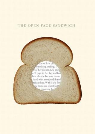 The Open Face Sandwich, 1