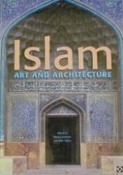 Islam : Art and Architecture Pdf Book