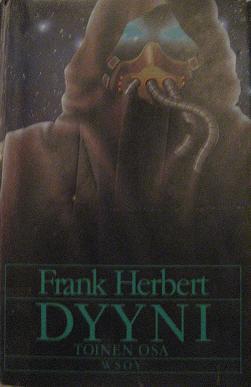 Dyyni: Toinen osa (Dyyni #1, part 2 of 3)