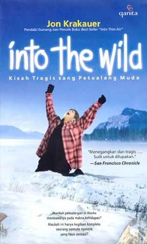 Into The Wild: Kisah Tragis Sang Petualang Muda