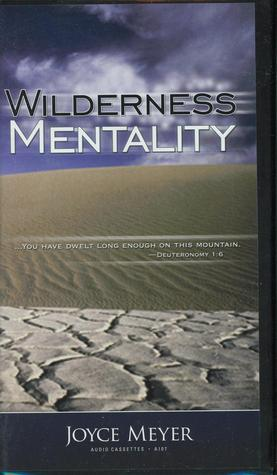 Wilderness Mentality