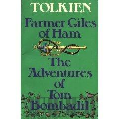 Farmer Giles of Ham/The Adventures of Tom Bombadil