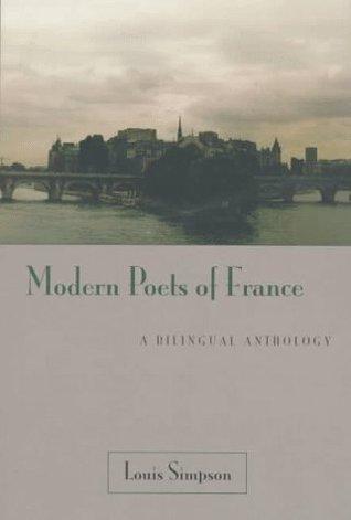 Modern Poets Of France: A Bilingual Anthology