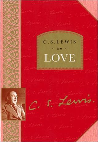 C.S. Lewis on Love