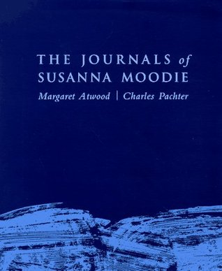 The Journals of Susanna Moodie