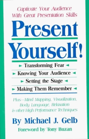 Present Yourself: Great Presentation Skills