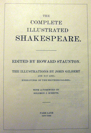 Complete Illustrated Shakepeare: 3 Volumes In 1