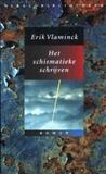 Het schismatieke schrijven, een van mijn slechte boeken 2017