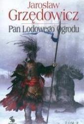 Pan Lodowego Ogrodu. Tom 2 (Pan Lodowego Ogrodu, #2) Pdf Book