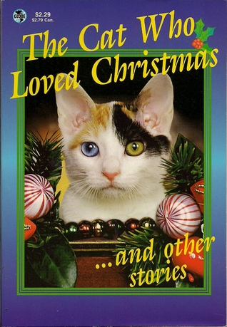 The Cat Who Loved Christmas...and other stories