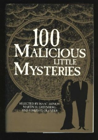 100 Malicious Little Mysteries