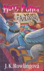 Harry Potter a vězeň z Azkabanu (Harry Potter, #3)