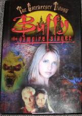 Buffy The Vampire Slayer: The Gatekeeper Trilogy