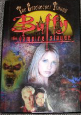 Buffy The Vampire Slayer: The Gatekeeper Trilogy