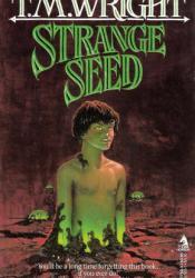 Strange Seed Pdf Book