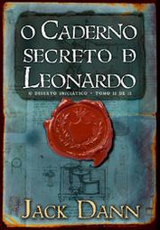 O Deserto Iniciático (o caderno secreto de leonardo - volume 2)
