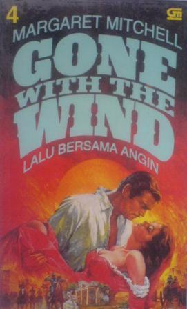 Gone With The Wind (Lalu Bersama Angin) 4
