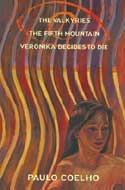 The Valkyries; The Fifth Mountain; Veronika Decides to Die