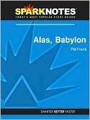 Alas, Babylon: Pat Frank (SparkNotes Literature Guide Series)
