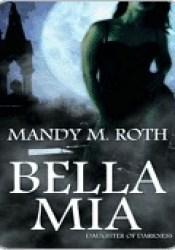 Bella Mia (Darkness, #3) Pdf Book