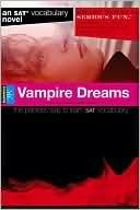 Vampire Dreams (Smart Novels: Vocabulary)